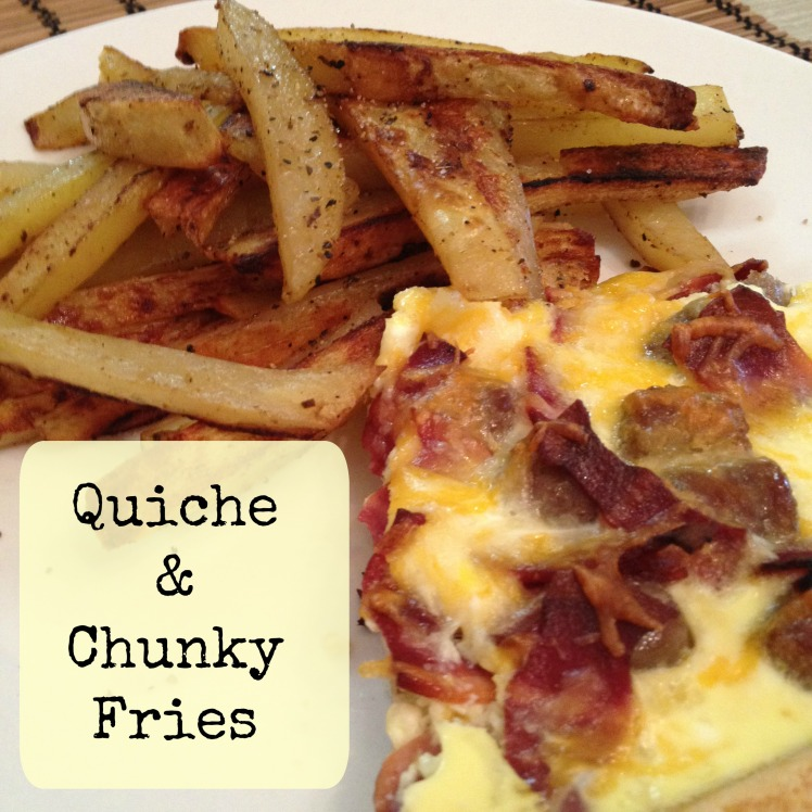 quiche & chunky fries with text